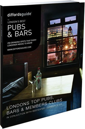 Diffordsguide to London's Best Pubs and Bars