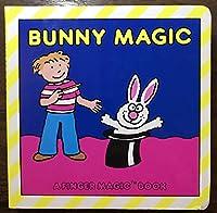 Bunny Magic 1877779024 Book Cover