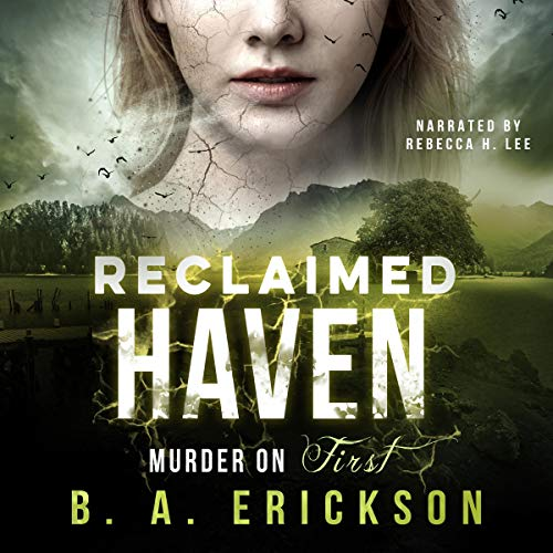 Couverture de Reclaimed Haven: Murder on First
