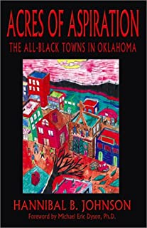 Acres of Aspiration: The All Black Towns in Oklahoma