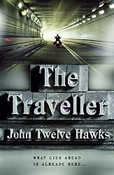 Cover of The Traveller by John Twelve Hawks
