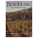 Beaujolais: The Complete Guide
