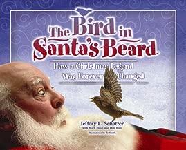 Bird in Santa's Beard (Big Belly Series)