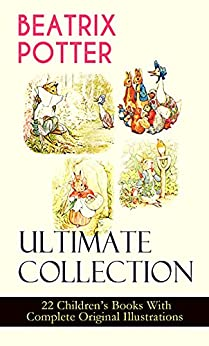 Beatrix Potter The Complete Tales: Complete Peter Rabbit Books by [Beatrix Potter]