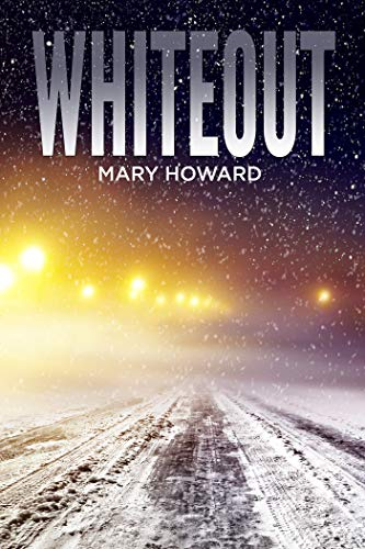 Whiteout by [Mary Howard]