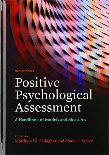 Positive Psychological Assessment: A Handbook of Models and Measures (English Edition)