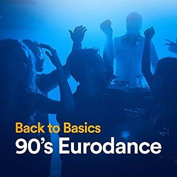 Back to Basics 90's Eurodance