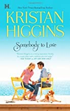 Somebody To Love (Hqn) by Higgins, Kristan(April 24, 2012) Mass Market Paperback