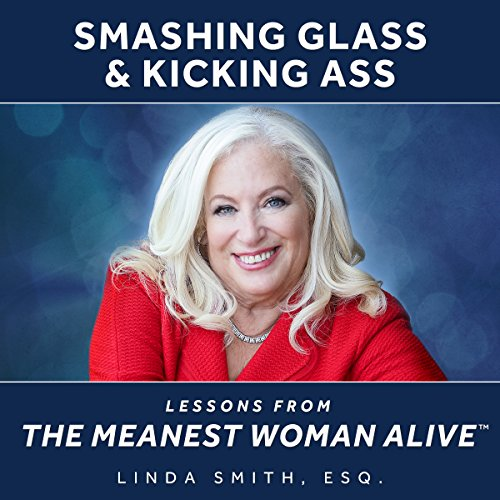 Smashing Glass & Kicking Ass audiobook cover art