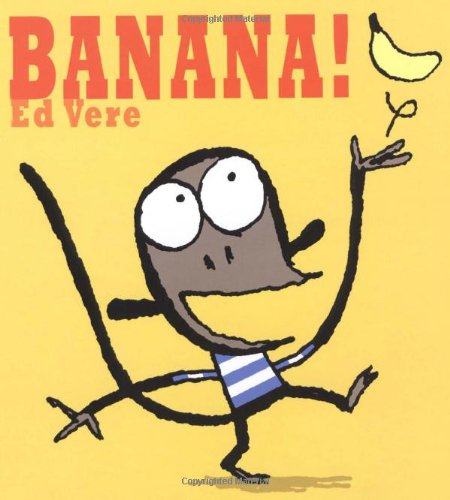 Image of Banana!: A Picture Book