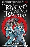 Rivers of London Volume 3 - Black Mould