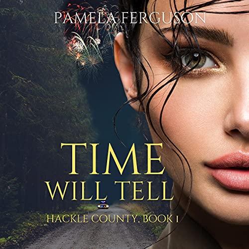 Time Will Tell Audiobook By Pamela Ferguson cover art