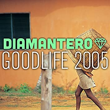 Goodlife 2005
