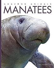 Manatees (Amazing Animals)