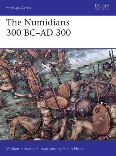 The Numidians 300 BC–AD 300 (Men-at-Arms)