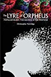 The Lyre of Orpheus: Popular Music, the Sacred, and the Profane