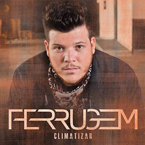 Ferrugem - Climatizar [CD]