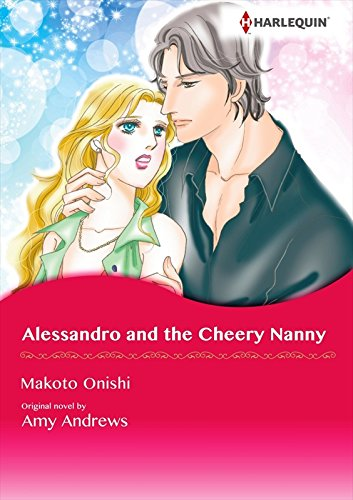 Alessandro and the Cheery Nanny: Harlequin comics (English Edition)