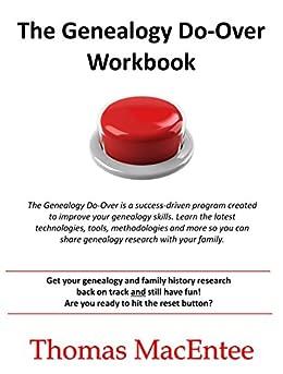 The Genealogy Do-Over Workbook by [Thomas MacEntee]