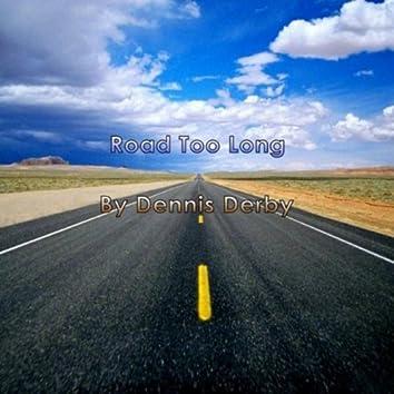 Road Too Long