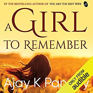 A Girl to Remember                   Written by:                                                                                                                                 Ajay K Pandey                               Narrated by:                                                                                                                                 Avinash Muddappa                      Length: 6 hrs and 2 mins     Not rated yet     Overall 0.0