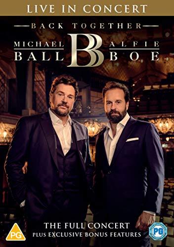 Michael Ball & Alfie Boe: Back Together - Live in Concert [DVD] [2020]