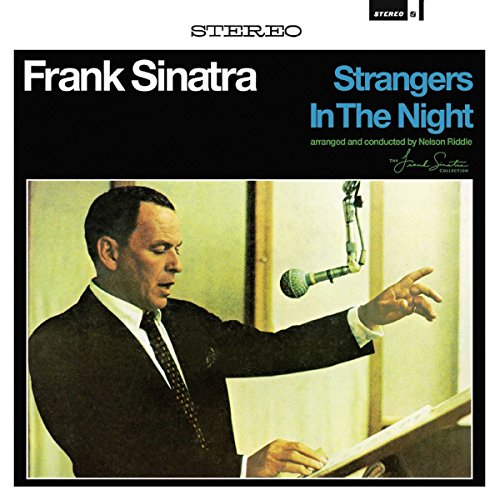 Stangers In The Night [Vinilo]
