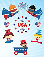 USA 4th July: Fun American children coloring book. Best kids, kindergarten Toddlers and preschoolers gift idea to celebrate the holidays indoors at ... bbq, popscicles, eagles, dog pugs and more
