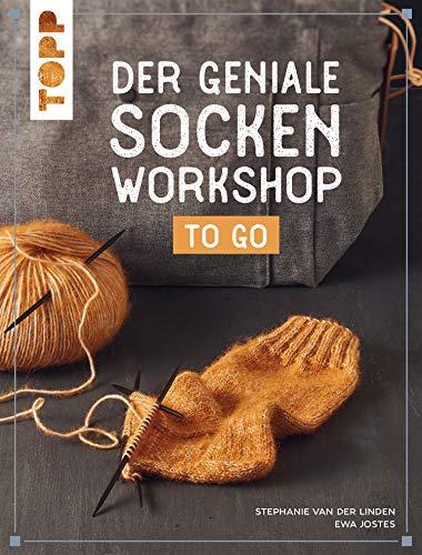 Der geniale Socken-Workshop to go: Socken stricken leicht gemacht