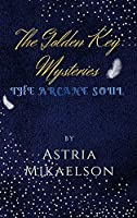 The Golden Key Mysteries: The Arcane Soul