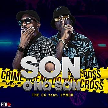 Son O No Son (feat. The GG & Lynch)