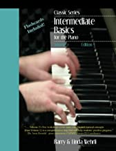 Classic Series: Volume 2 Intermediate Basics for the Piano: Edition 3