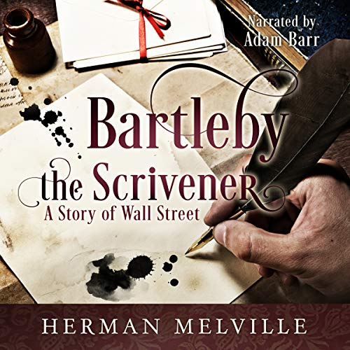 Bartleby the Scrivener: A Story of Wall Street audiobook cover art