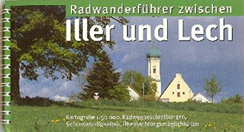 Radeln zwischen Iller und Lech: Radwanderführer. 1:50000
