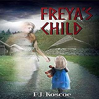 Freya's Child                   By:                                                                                                                                 P.J. Roscoe                               Narrated by:                                                                                                                                 P.J. Roscoe                      Length: 11 hrs and 53 mins     Not rated yet     Overall 0.0