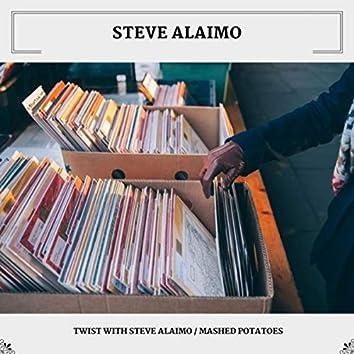 Twist With Steve Alaimo / Mashed Potatoes