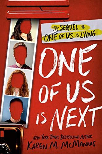 One of Us Is Next: The Sequel to One of Us Is Lying