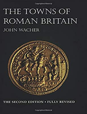 TOWNS-OF-ROMAN-BRITAIN-Wacher-John-Used-Good-Book