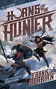 Horns of the Hunter: Tales of Luah Fáil Book 1 by [Frank Dorrian]