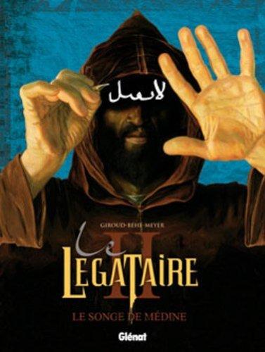 Le Légataire - Tome 02: Le songe de Médine