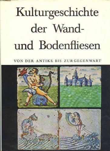 Berendsen Geschichte der Wand- und Bodenfliesen von der Antike bis zur Gegenwart, Löwit Großband, 288 Seien, Bilder, Schutzumschlag beschädigt