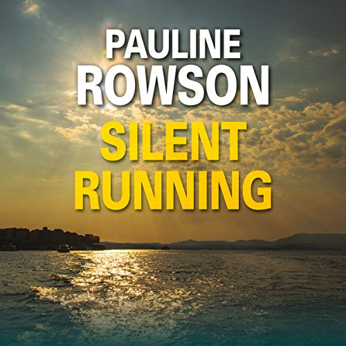 Silent Running Audiobook By Pauline Rowson cover art