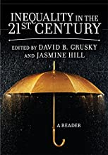 Inequality in the 21st Century: A Reader (English Edition)