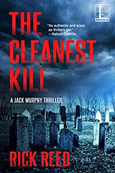 The Cleanest Kill (A Jack Murphy Thriller Book 8) by [Rick Reed]