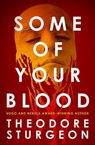 Some of Your Blood by Theodore Sturgeon ebook deal
