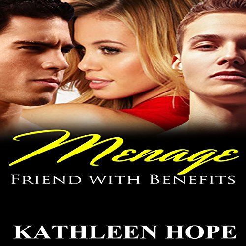 Menage: Friends with Benefits audiobook cover art