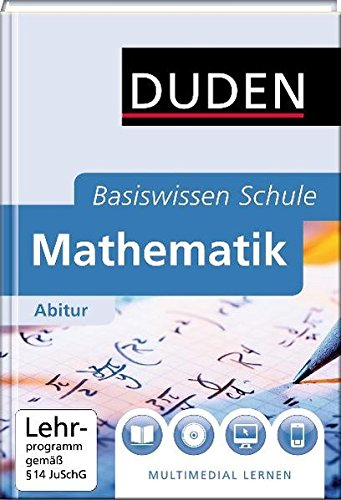 Duden Basiswissen Schule: Mathematik Abitur