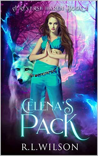 Celena's Pack: A Fantasy Reverse Harem (The Magical Jinn Series Book 2) (English Edition)