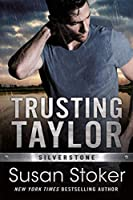Trusting Taylor (Silverstone Book 2) (English Edition)