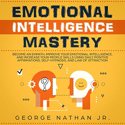 Emotional Intelligence Mastery  By  cover art